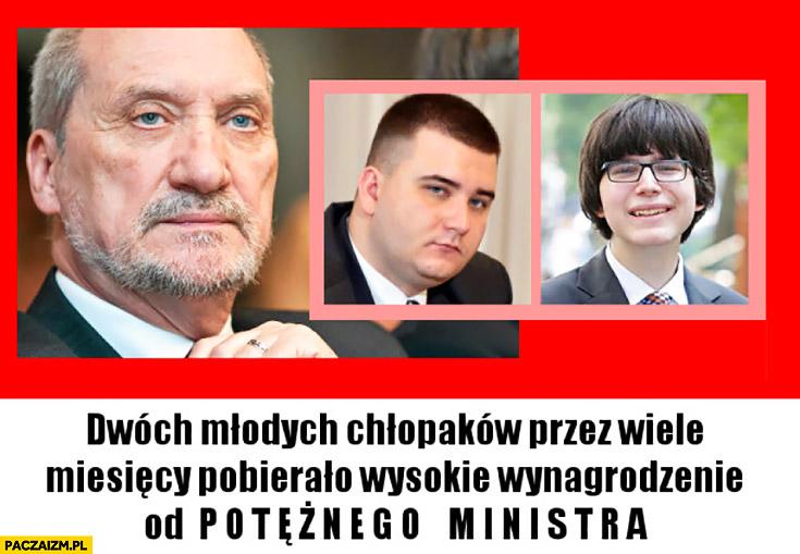 Macierewicz Misiewicz Janniger dwóch młodych chłopaków przez wiele miesięcy pobierało wynagrodzenie od potężnego ministra