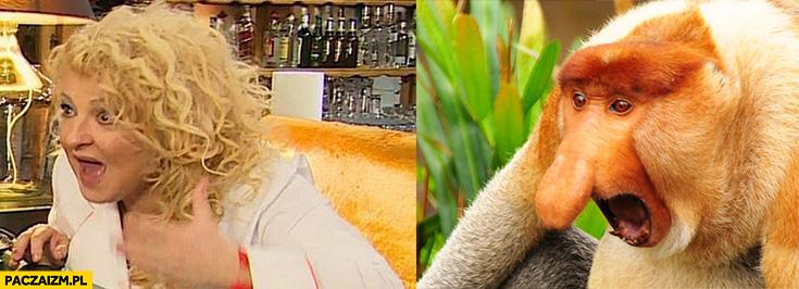 Magda Gessler jak małpa nosacz typowy Polak