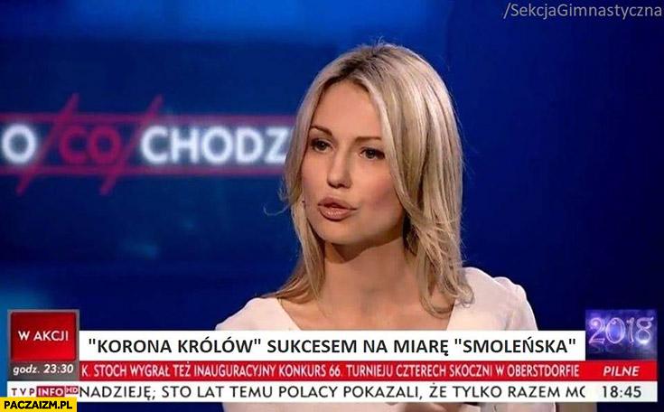 Magdalena Ogórek Korona Królów sukcesem na miarę Smoleńska