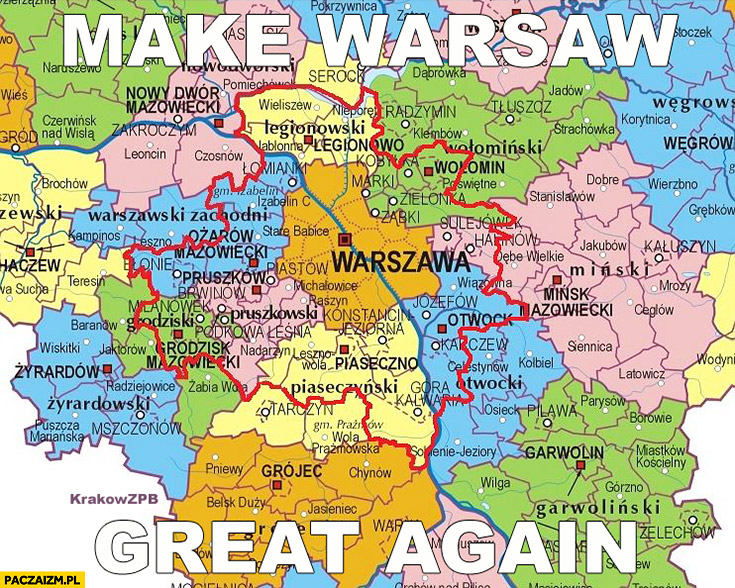 Make Warsaw great again zmiana granic warszawy ustawa PiS