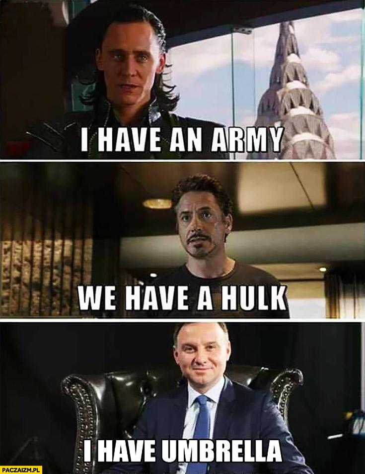Mam armię, mamy Hulka, mam parasol Andrzej Duda bohaterowie