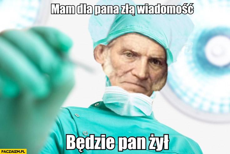 Mam dla pana złą wiadomość: będzie pan żył Schopenhauer lekarz