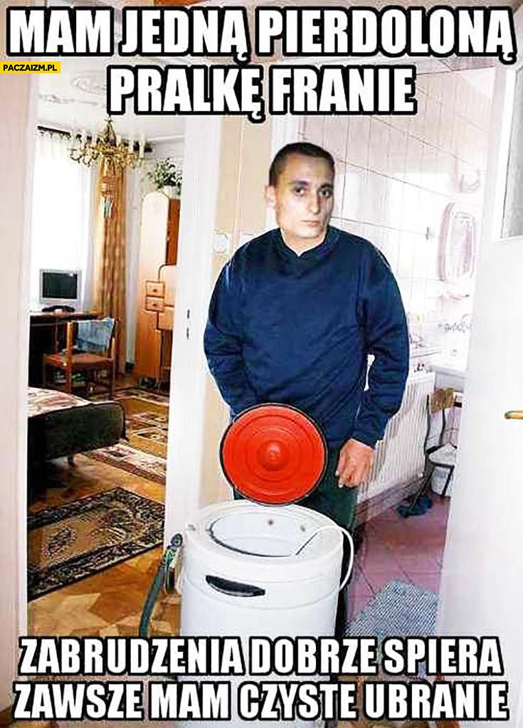 Mam pierdzielona pralkę Franię, zabrudzenia dobrze spiera, zawsze mam czyste ubranie Magik Paktofonika