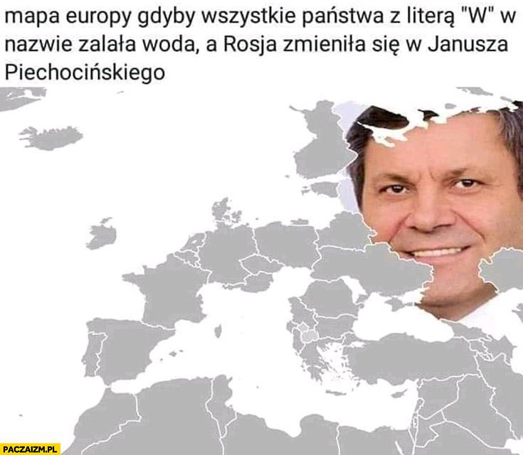 Mapa Europy gdyby wszystkie państwa z literą w w nazwie zalała wodą a Rosja zmieniła się w Janusza Piechocińskiego