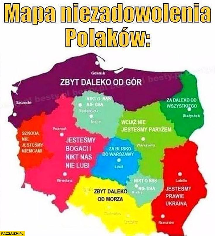 Mapa niezadowolenia Polaków: zbyt daleko od gór od morza, jesteśmy bogaci nikt nas nie lubi, wciąż nie jesteśmy Paryżem