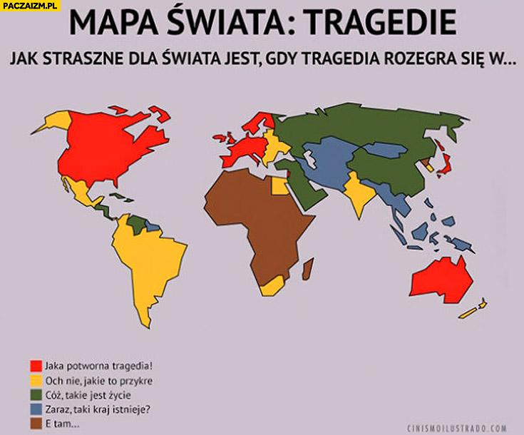 Mapa świata tragedie. Jak straszne dla świata jest gdy tragedia rozegra się w zaznaczone kolorami