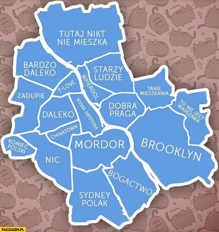 Mapa Warszawy Mordor Brooklyn bardzo daleko starzy ludzie tutaj nikt nie mieszka