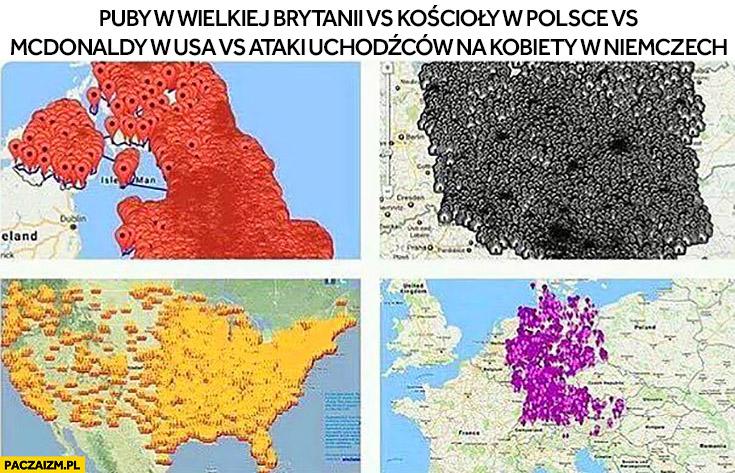 Mapy pinezki porównanie: puby w Wielkiej Brytanii, kościoły w Polsce, McDonaldy w USA, ataki uchodźców na kobiety w Niemczech