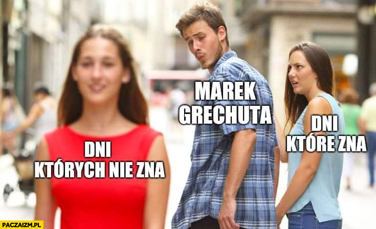 Marek Grechuta dni których nie zna vs dni które zna mem z czerwona sukienka