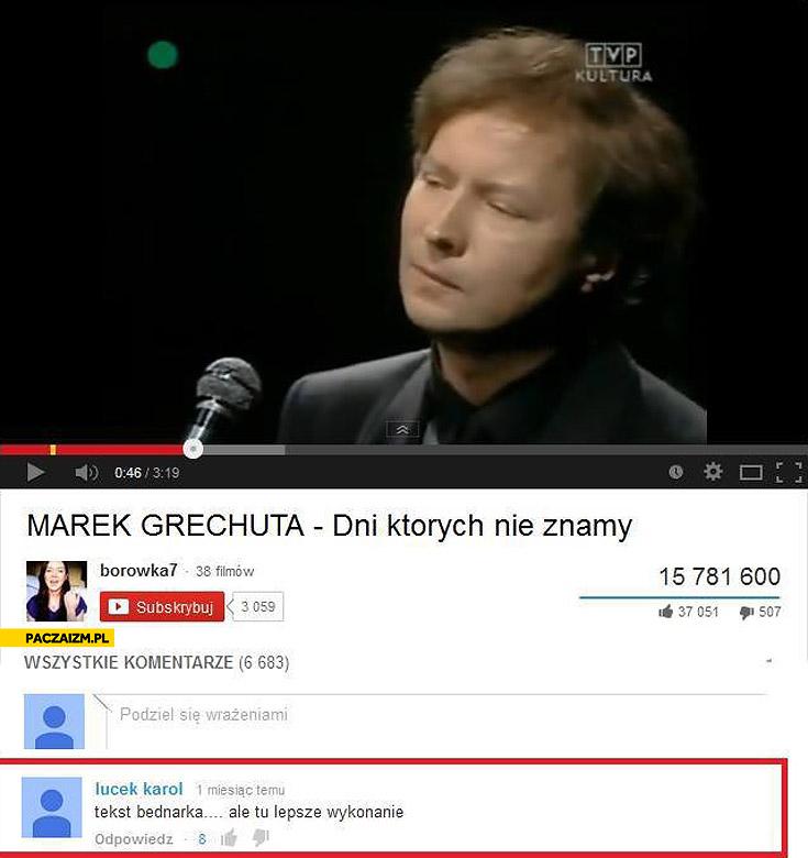 Marek Grechuta dni których nie znamy tekst Bednarka ale tu lepsze wykonanie