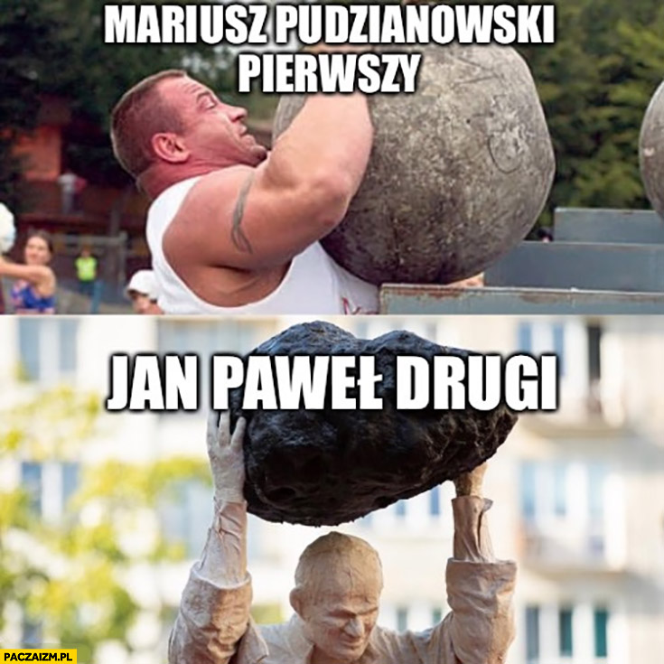 Mariusz Pudzianowski pierwszy, Jan Paweł drugi kamień głaz