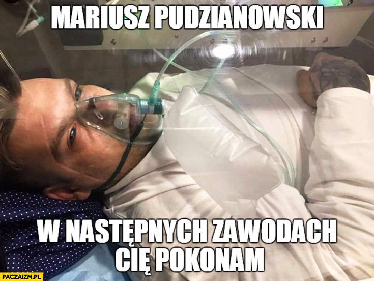 Mariusz Pudzianowski w następnych zawodach Cię pokonam Popek Monster MMA KSW