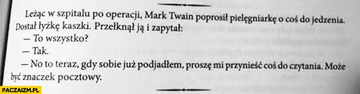 Mark Twain proszę mi przynieść coś do czytania może być znaczek pocztowy