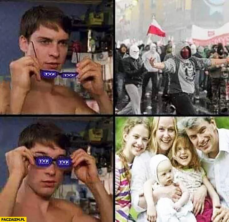 Marsz Niepodległości widzi narodowców zakłada okulary TVP widzi szczęśliwą rodzinę