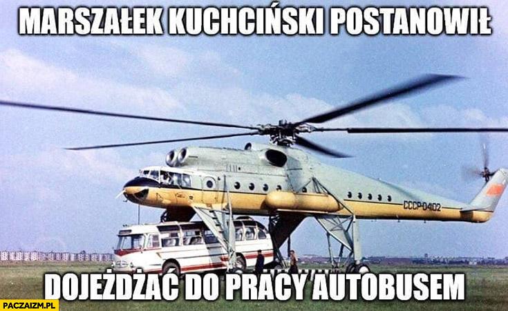 Marszałek Kuchciński postanowił dojeżdżać do pracy autobusem zabiera do helikoptera