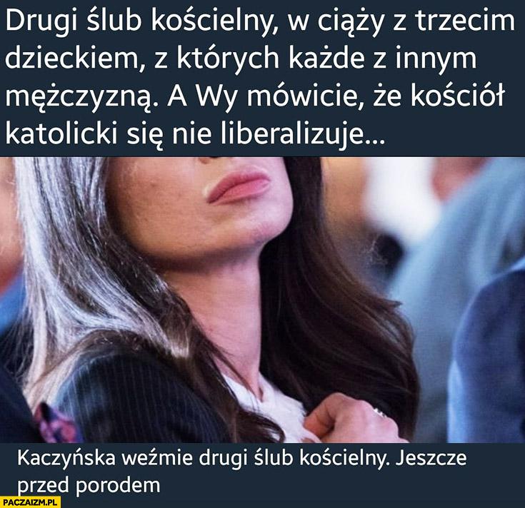 Marta Kaczyńska drugi ślub kościelny w ciąży z trzecim dzieckiem, każde z innym mężczyzną, a wy mówicie, że kościół katolicki się nie liberalizuje?