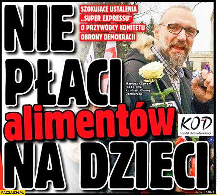 Mateusz Kijowski nie płaci alimentów okładka Super Express