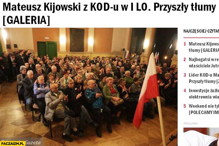 Mateusz Kijowski z KOD w 1LO przyszły tłumy sami starzy