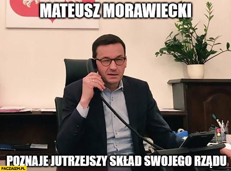 Mateusz Morawiecki poznaje skład swojego rządu rozmawia przez telefon