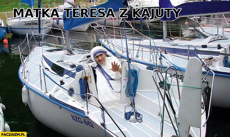 Matka Teresa z kajuty z Kalkuty