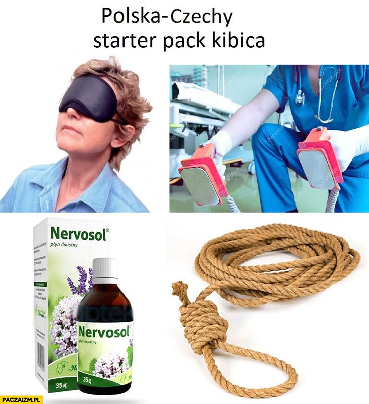 Mecz Polska-Czechy starter pack kibica: nervosol, lina do wieszania się, defibrylator, opaska na oczy