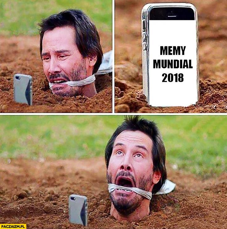 Memy mundial 2018 Keanu Reeves ma dosyć