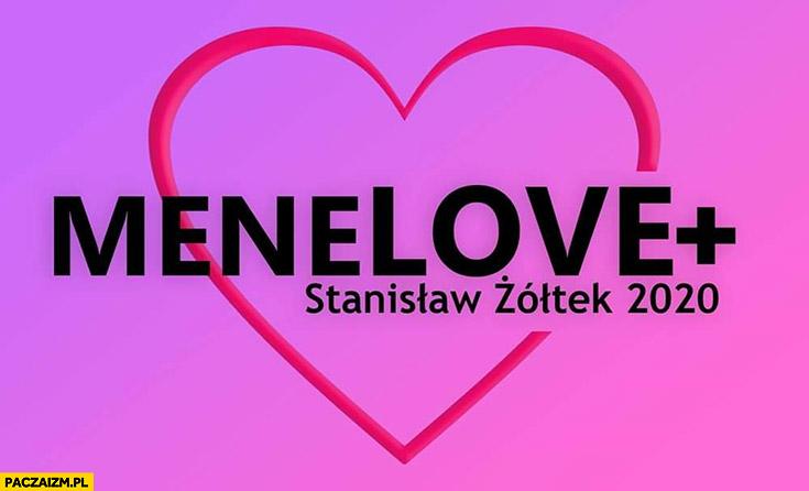 Menelove+ plus Stanisław Żółtek 2020