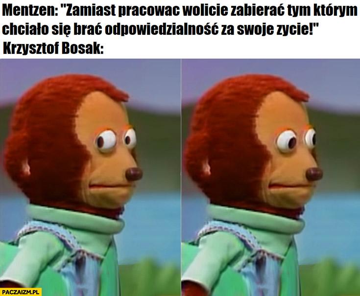 Mentzen zamiast pracować wolicie zabierać tym którym chciało się brać odpowiedzialność za swoje życie Krzysztof Bosak słucha zdziwiony