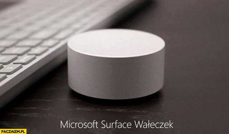 Microsoft Surface wałeczek