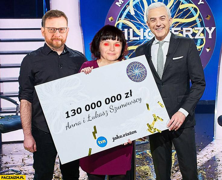 Milionerzy Szumowscy wygrali 130 milionów