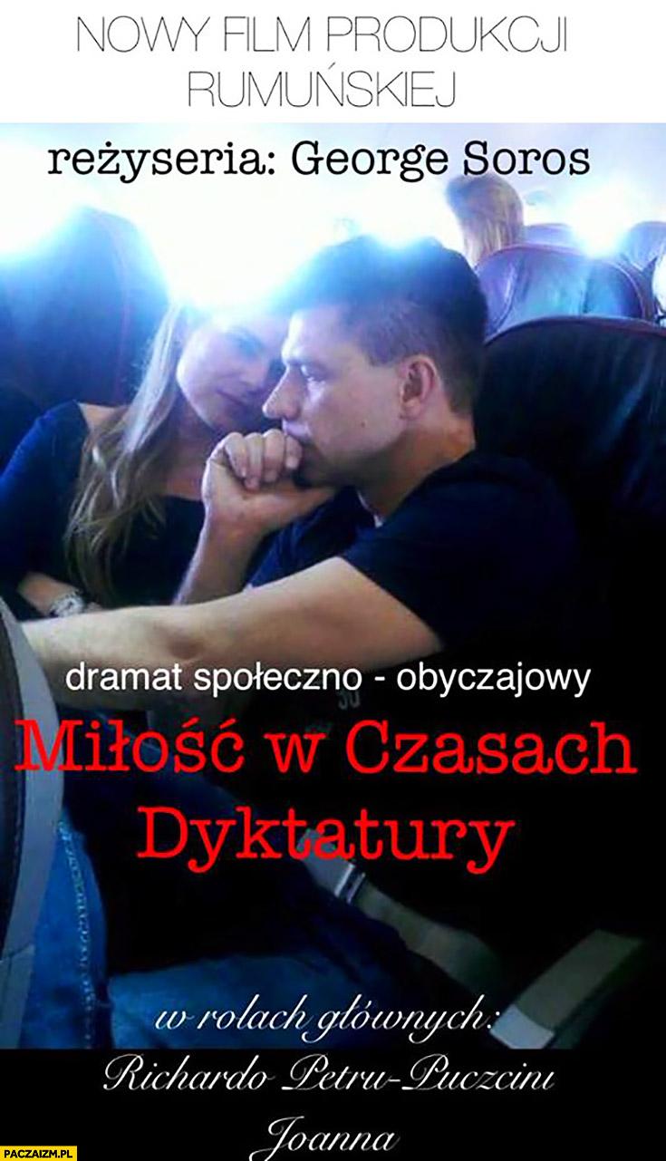 Miłość w czasach dyktatury nowy film z Ryszardem Petru reżyseria George Soros