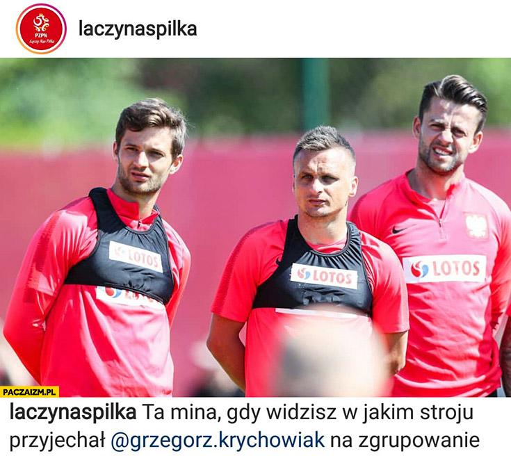 Mina gdy widzisz w jakim stroju Krychowiak przyjechał na zgrupowanie piłkarze reprezentacja polski