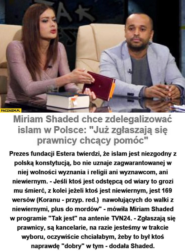 Miriam Shaded chce zdelegalizować islam w Polsce już zgłaszają się prawnicy chcący pomóc