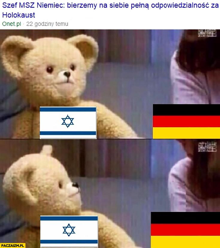 Miś Izrael Żydzi patrzy na Niemcy szef MSZ Niemiec bierzemy na siebie pełną odpowiedzialność za holokaust