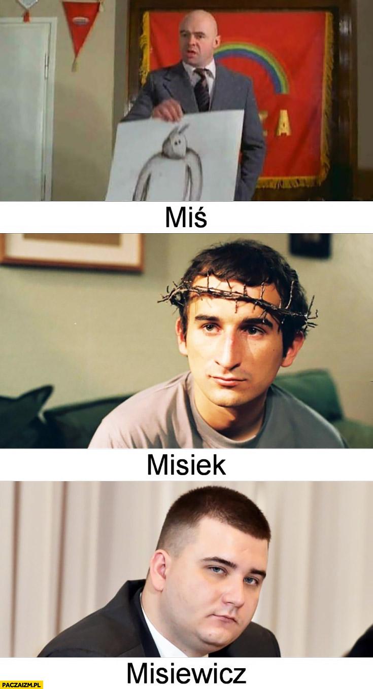 Miś, Misiek, Misiewicz trzy stopnie misia