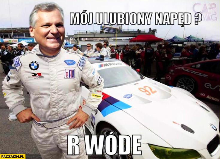 Mój ulubiony napęd R Wóde Kwaśniewski