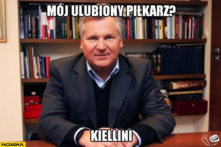 Mój ulubiony piłkarz Kiellini Kwaśniewski