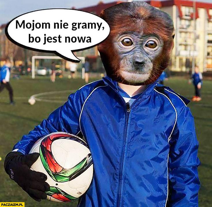 Moją piłką nie gramy bo jest nowa typowy Polak nosacz małpa