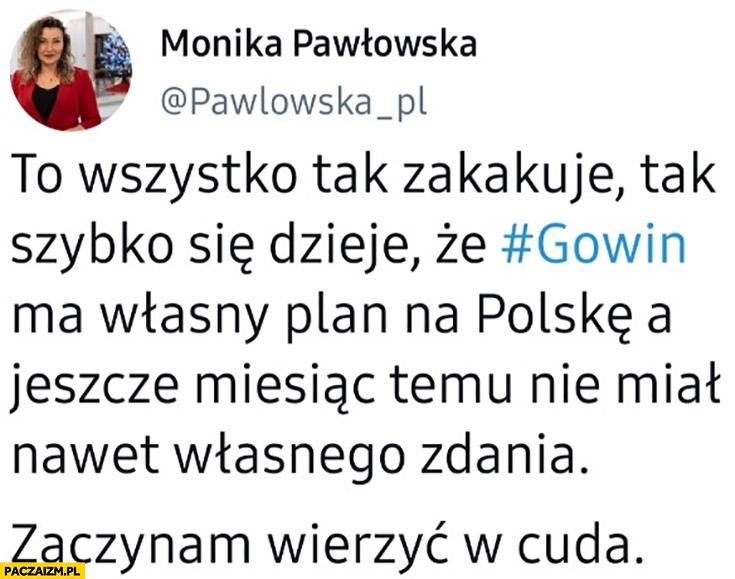 Monika Pawłowska tweet Gowin ma plan na Polskę a miesiąc temu nie miał nawet własnego zdania
