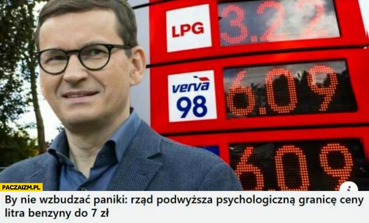 Morawiecki by nie wzbudzać paniki rząd podwyższa psychologiczną granicę litra benzyny do 7 zł