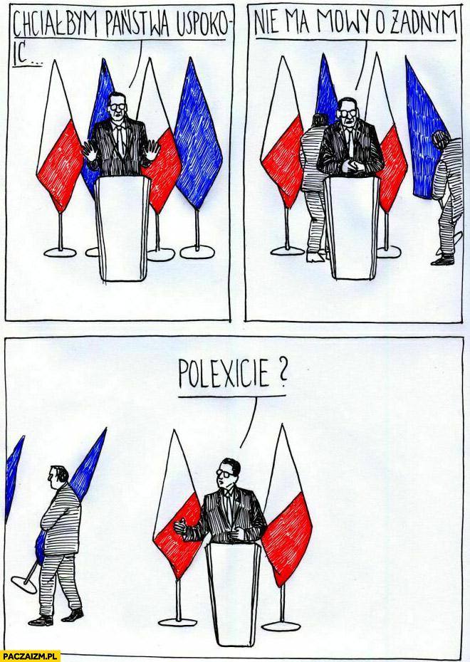 Morawiecki chciałbym państwa uspokoić nie ma mowy o żadnym polexicie wynoszą flagi unii