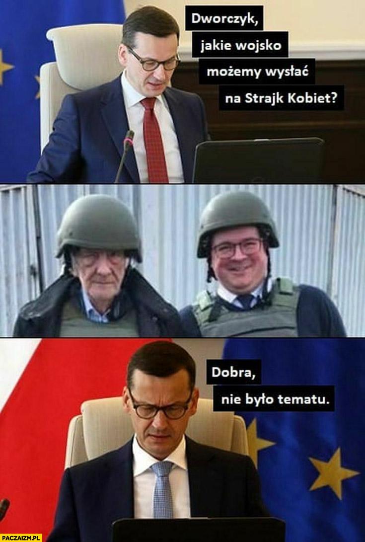Morawiecki do Dworczyka jakie wojsko możemy wysłać na strajk kobiet? Terlecki Rzymkowski dobra nie było tematu