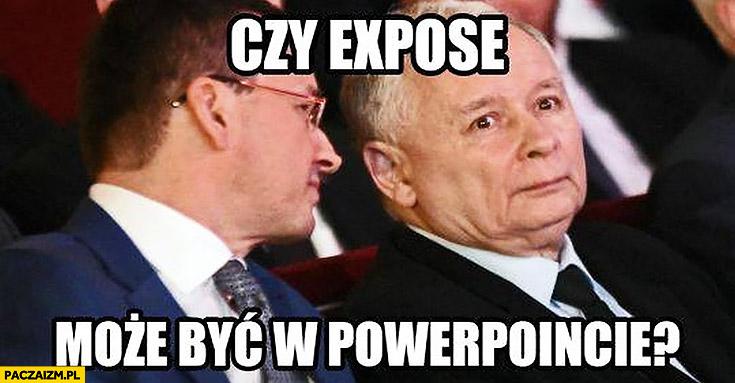 Morawiecki do Kaczyńskiego czy expose może być w PowerPoincie?