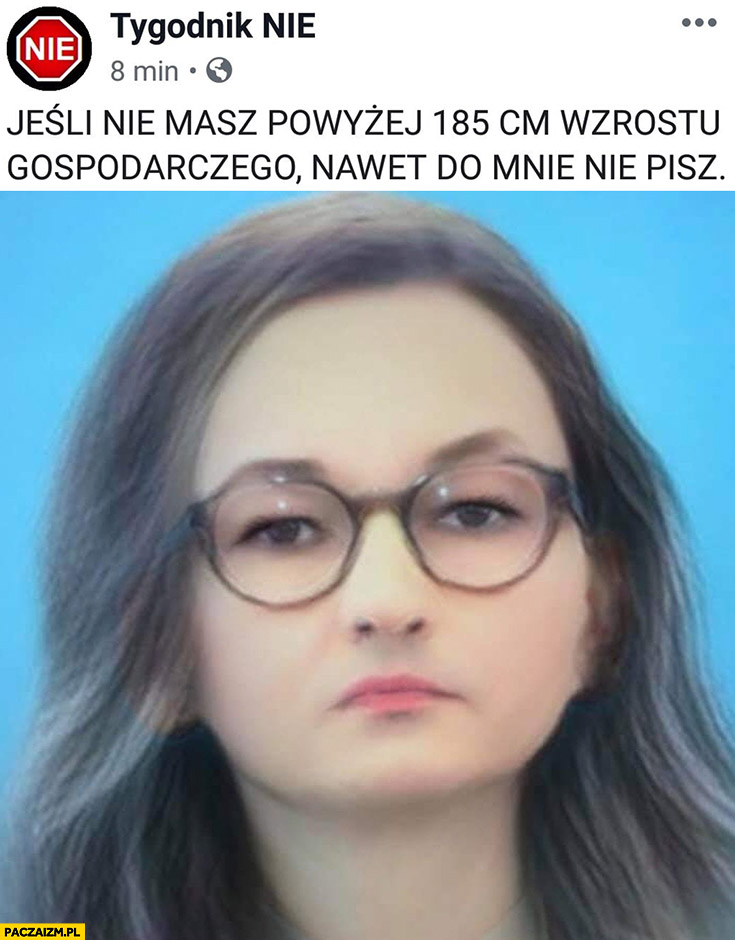 Morawiecki dziewczyna jeśli nie masz powyżej 185 cm wzrostu gospodarczego nawet do mnie nie pisz