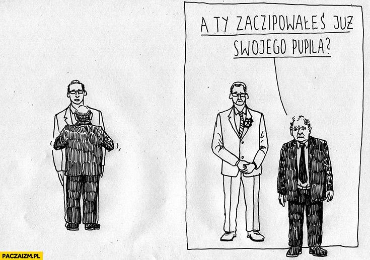 Morawiecki Kaczyński a Ty zaczipowałeś już swojego pupila