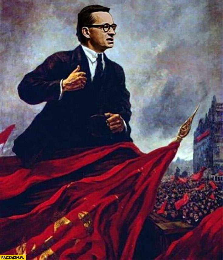 Morawiecki komunistyczny plakat przeróbka