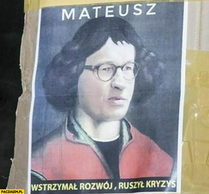 Morawiecki Kopernik Mateusz wstrzymał rozwój ruszył kryzys