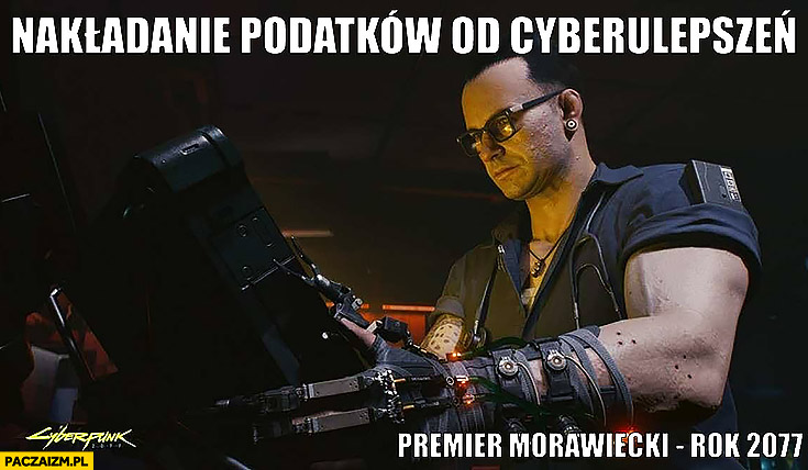 Morawiecki nakładanie podatków od cyberulepszeń premier Morawiecki rok 2017