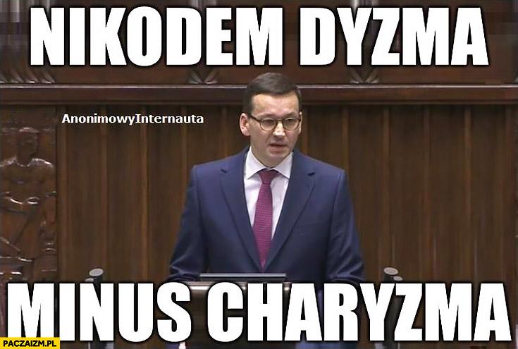 Morawiecki Nikodem Dyzma minus charyzma anonimowy internauta