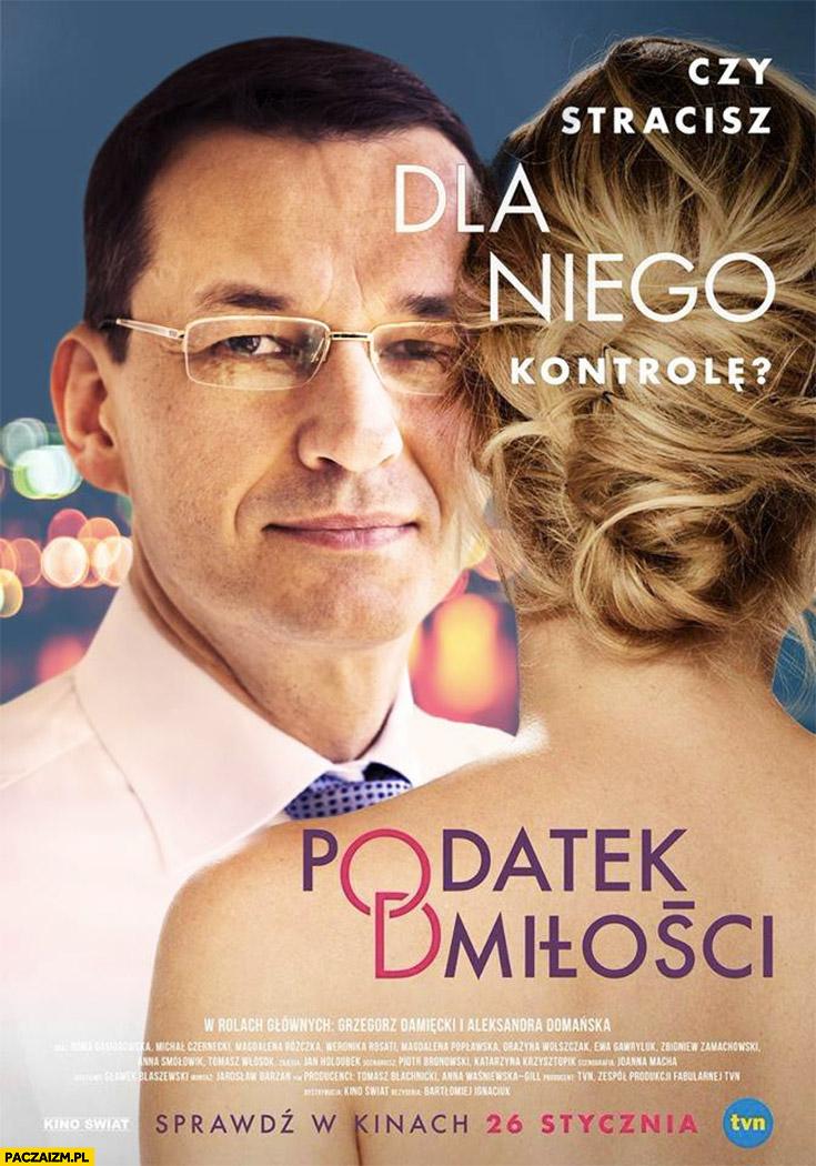 Morawiecki Podatek od miłości plakat filmu przeróbka